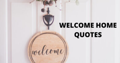 Welcome Home Quotes featured