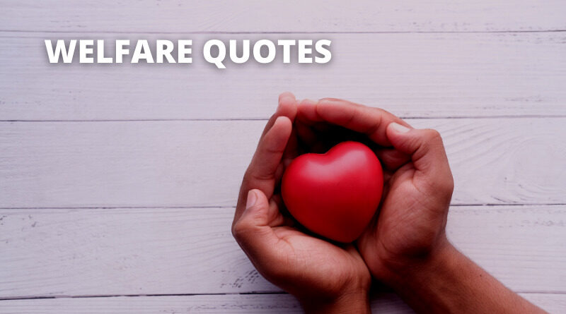 Welfare Quotes featured