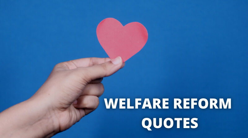 Welfare Reform Quotes featured