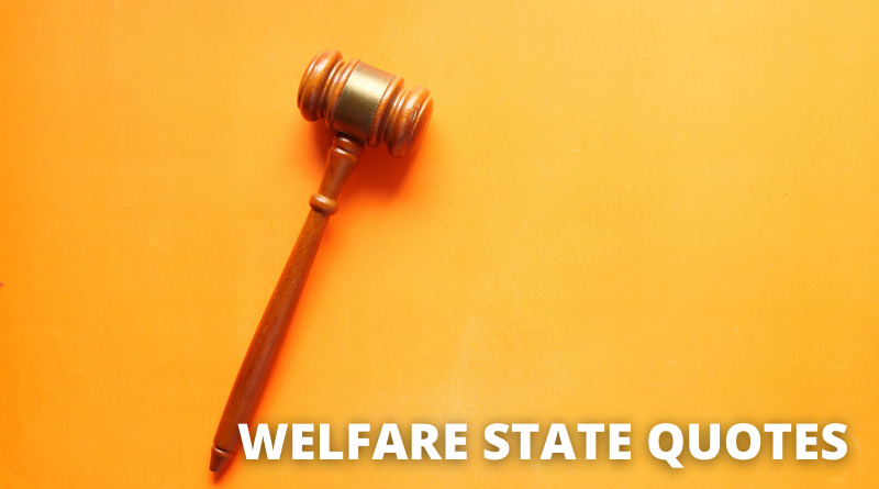 Welfare State Quotes featured