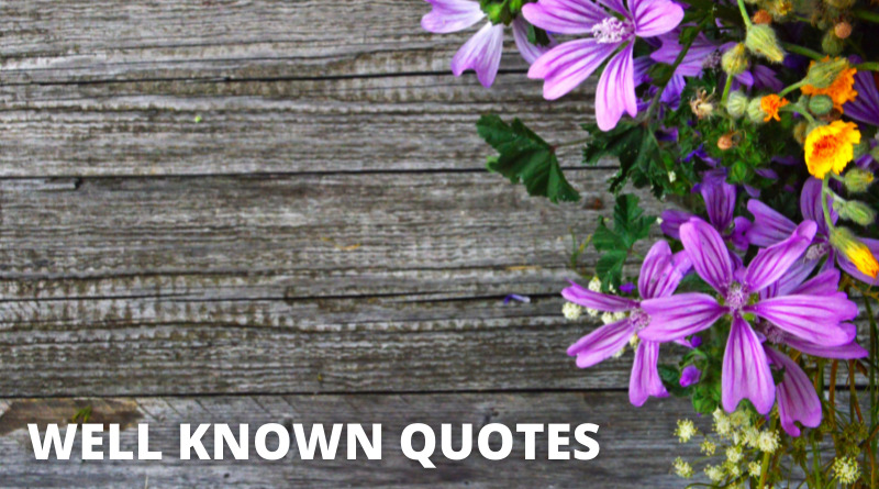 Well Known Quotes featured