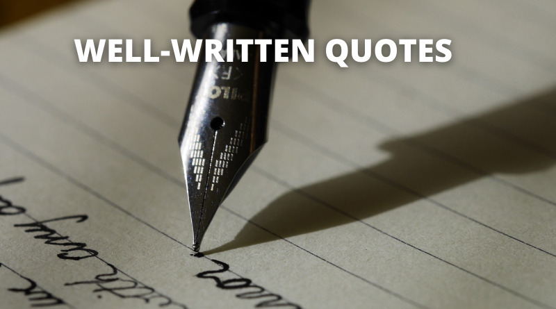 Well Written Quotes featured