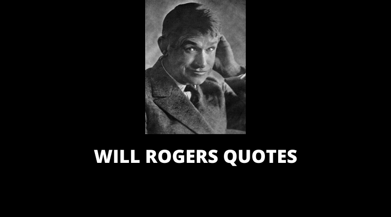 Will Rogers Quotes featured
