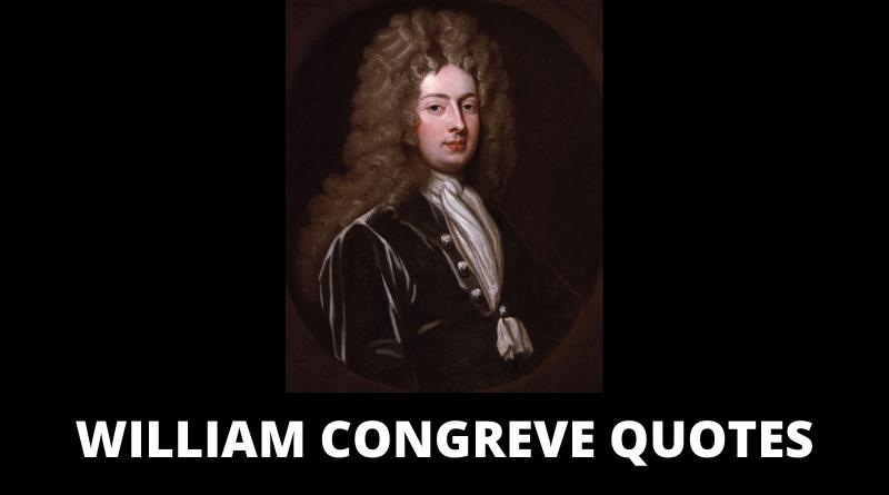William Congreve Quotes featured