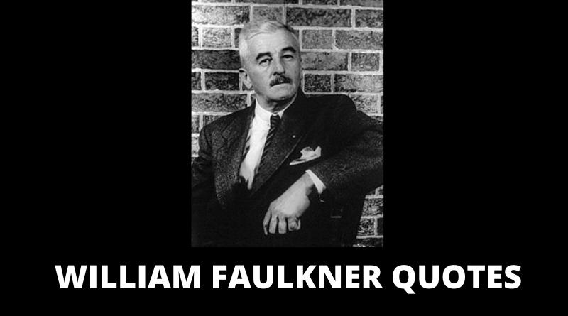 William Faulkner Quotes Featured