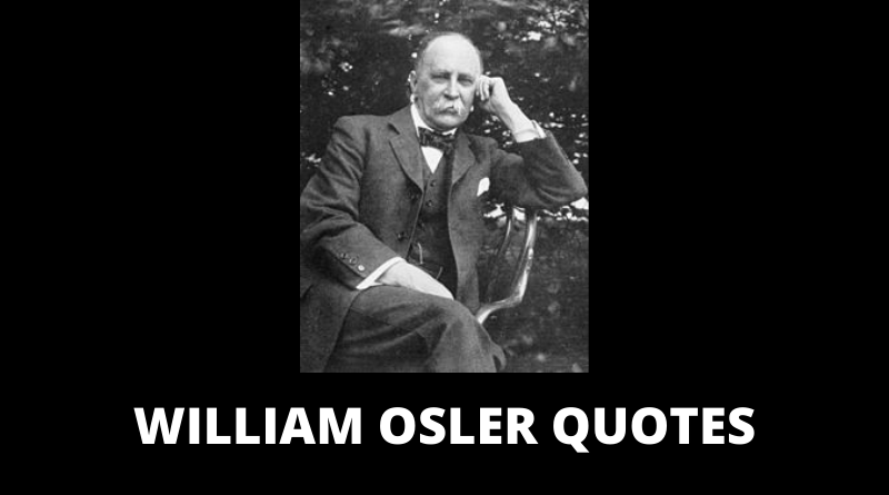 William Osler Quotes featured