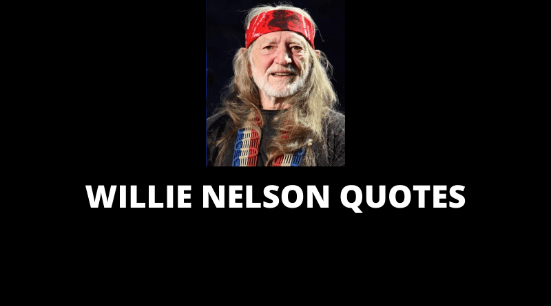 Willie Nelson Quotes featured