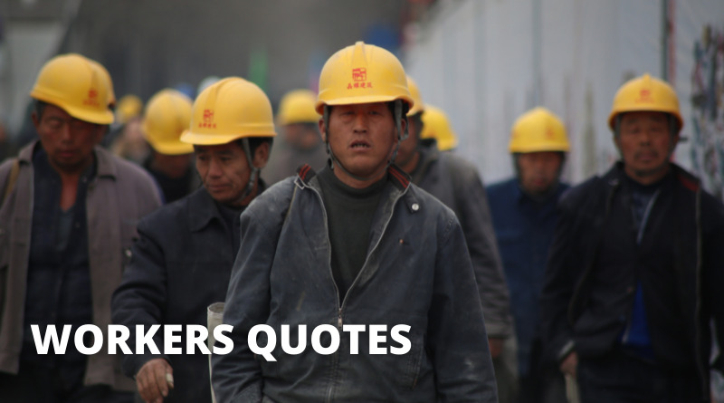 Workers Quotes Featured