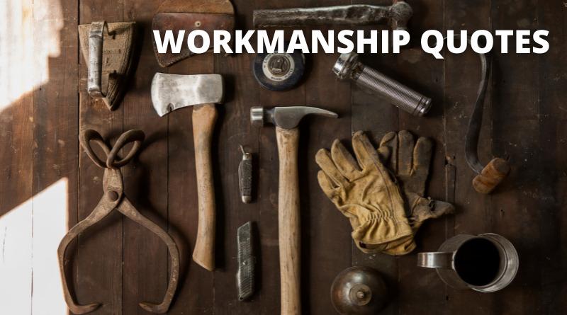 Workmanship Quotes Featured