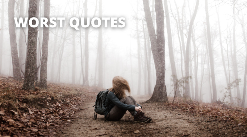 Worst Quotes Featured
