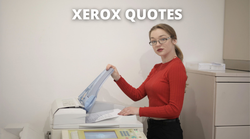 Xerox Quotes Featured