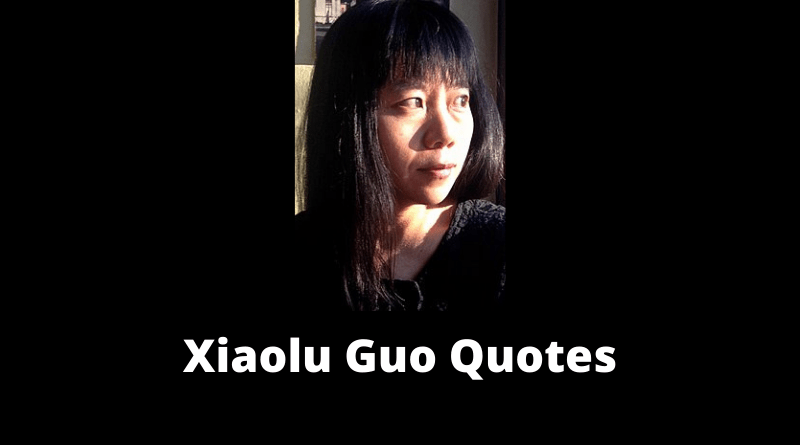 Xiaolu Guo Quotes featured