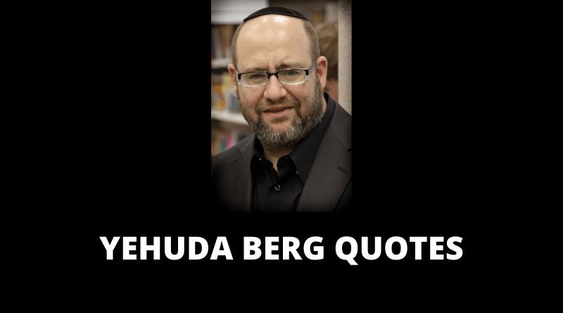 Yehuda Berg Quotes featured