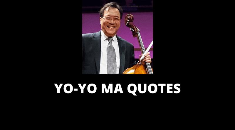 Yo-Yo Ma Quotes