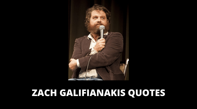 Zach Galifianakis Quotes featured