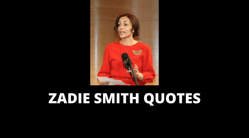 Zadie Smith Quotes
