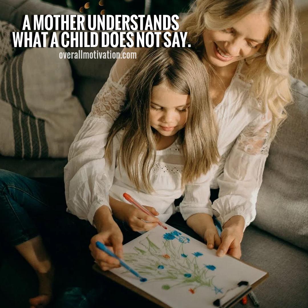 a mother understands