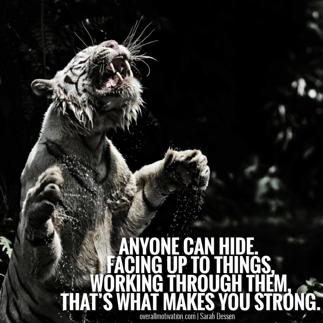 anyone can hide courage quotes