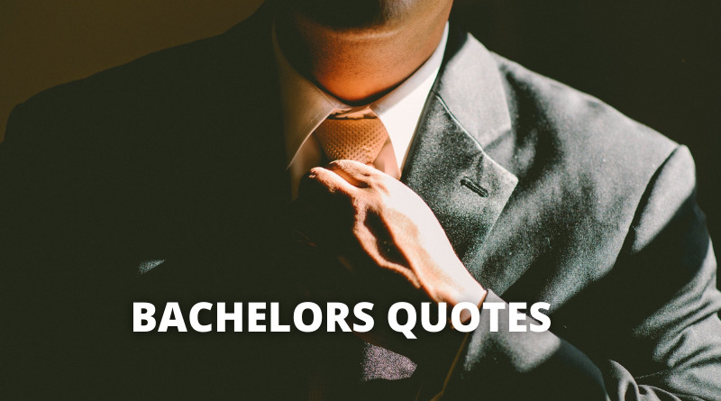 bachelor quotes featured