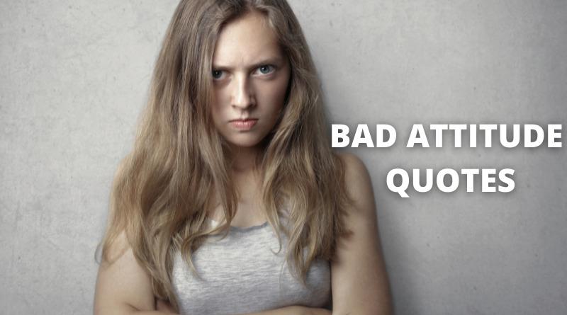 bad attitude quotes featured