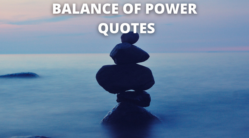 balance of power quotes featured