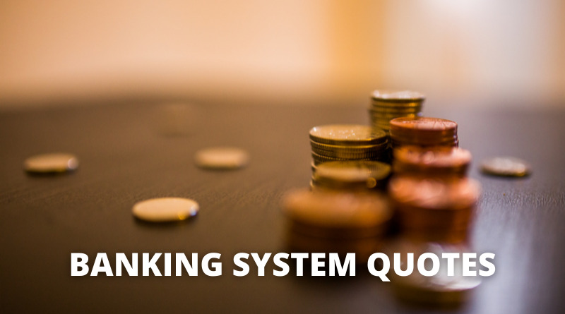 banking system quotes featured