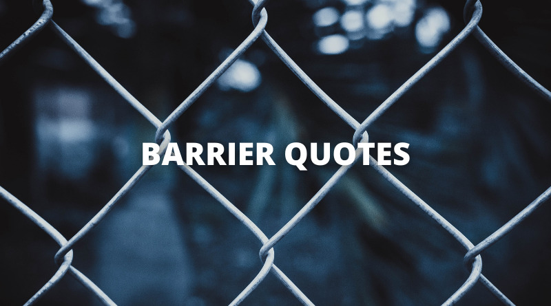 barrier quotes featured