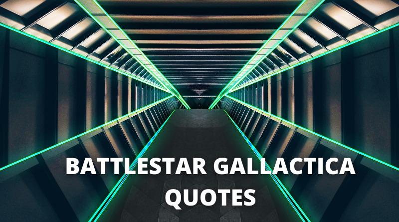 battlestar gallactica quotes featured