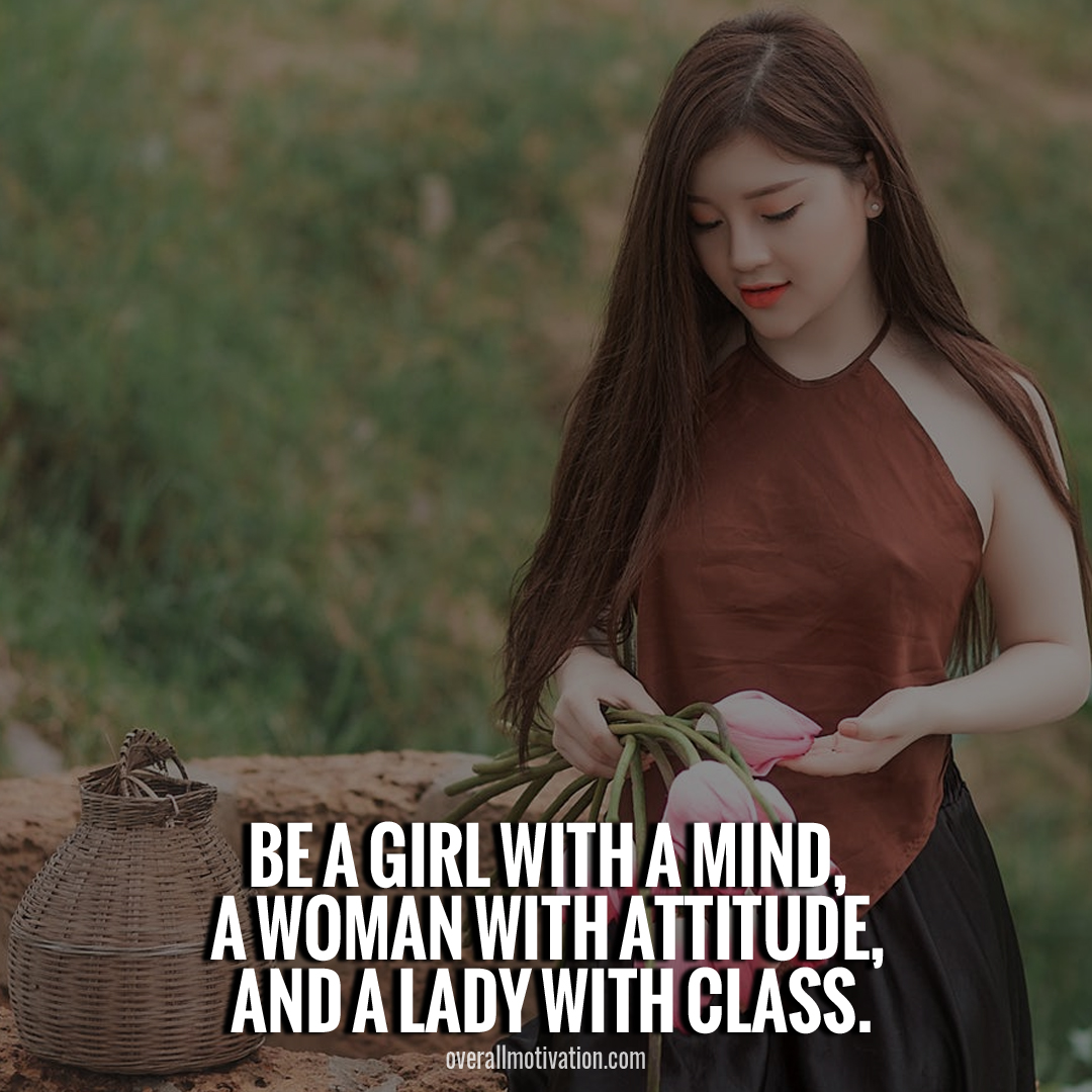 be a girl with mind_Quotes For Girls