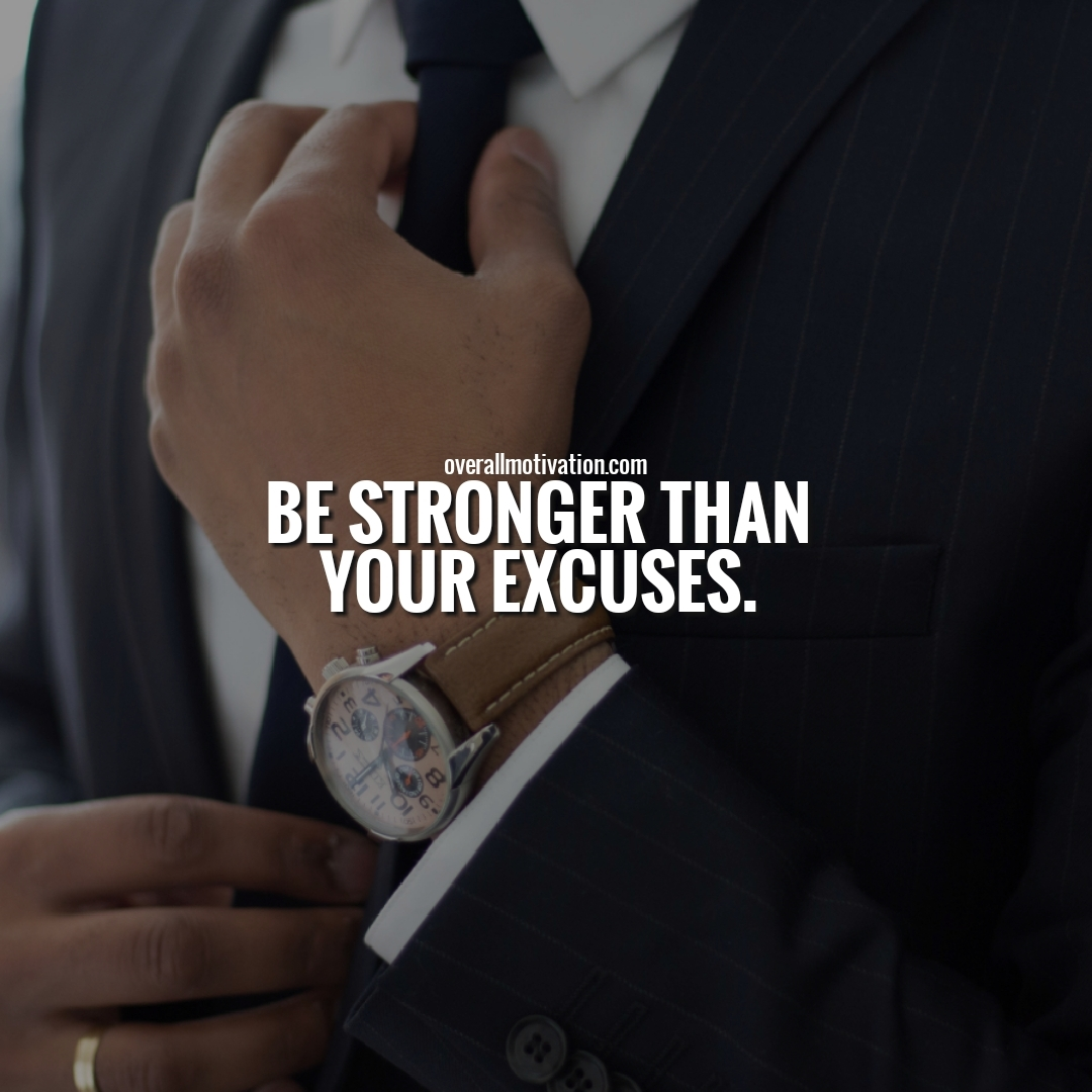 be stronger than ur excuses quotes