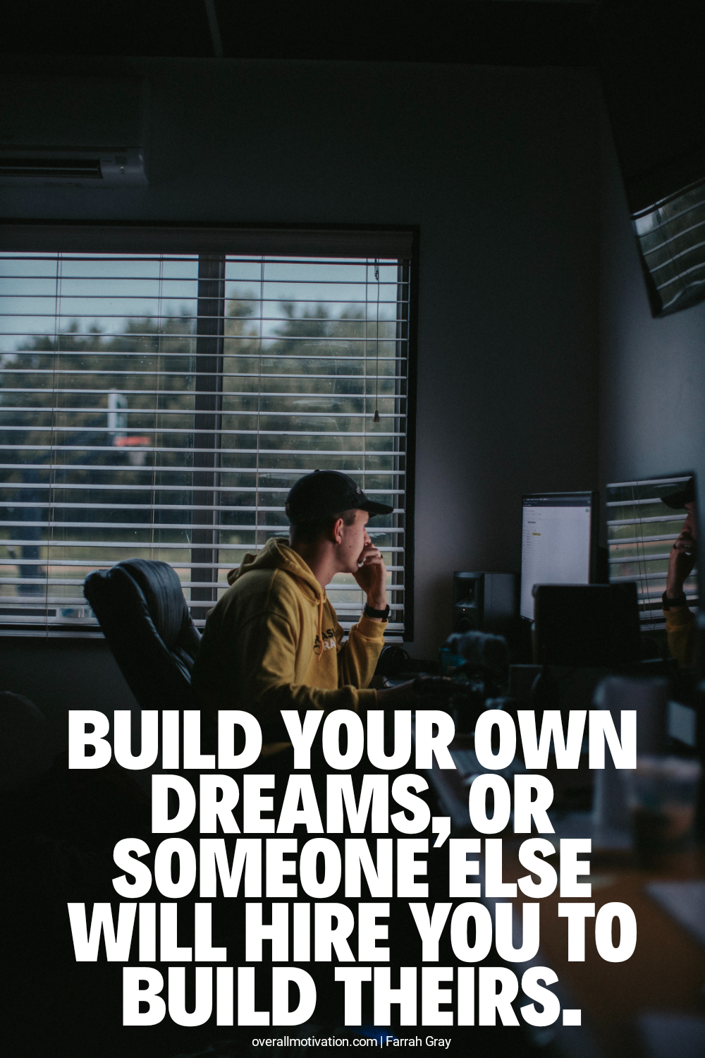 build your own dreams_badass quotes