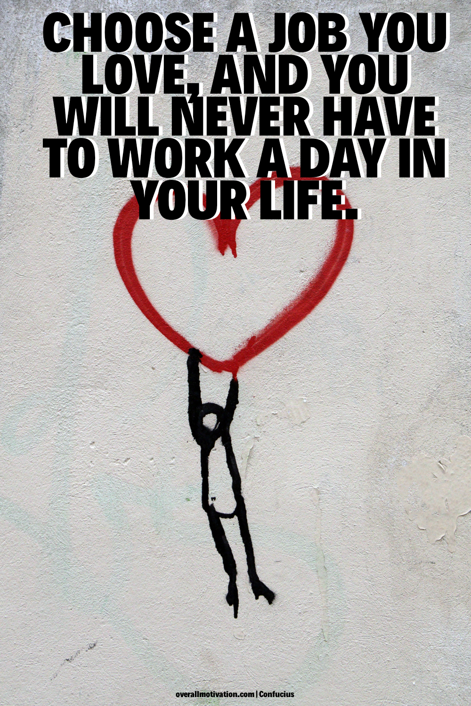 chose a job_confucius quotes