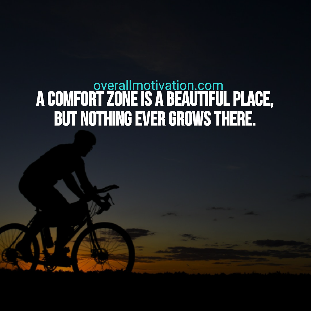 inspirational quotes about life overallmotivation comfort zone
