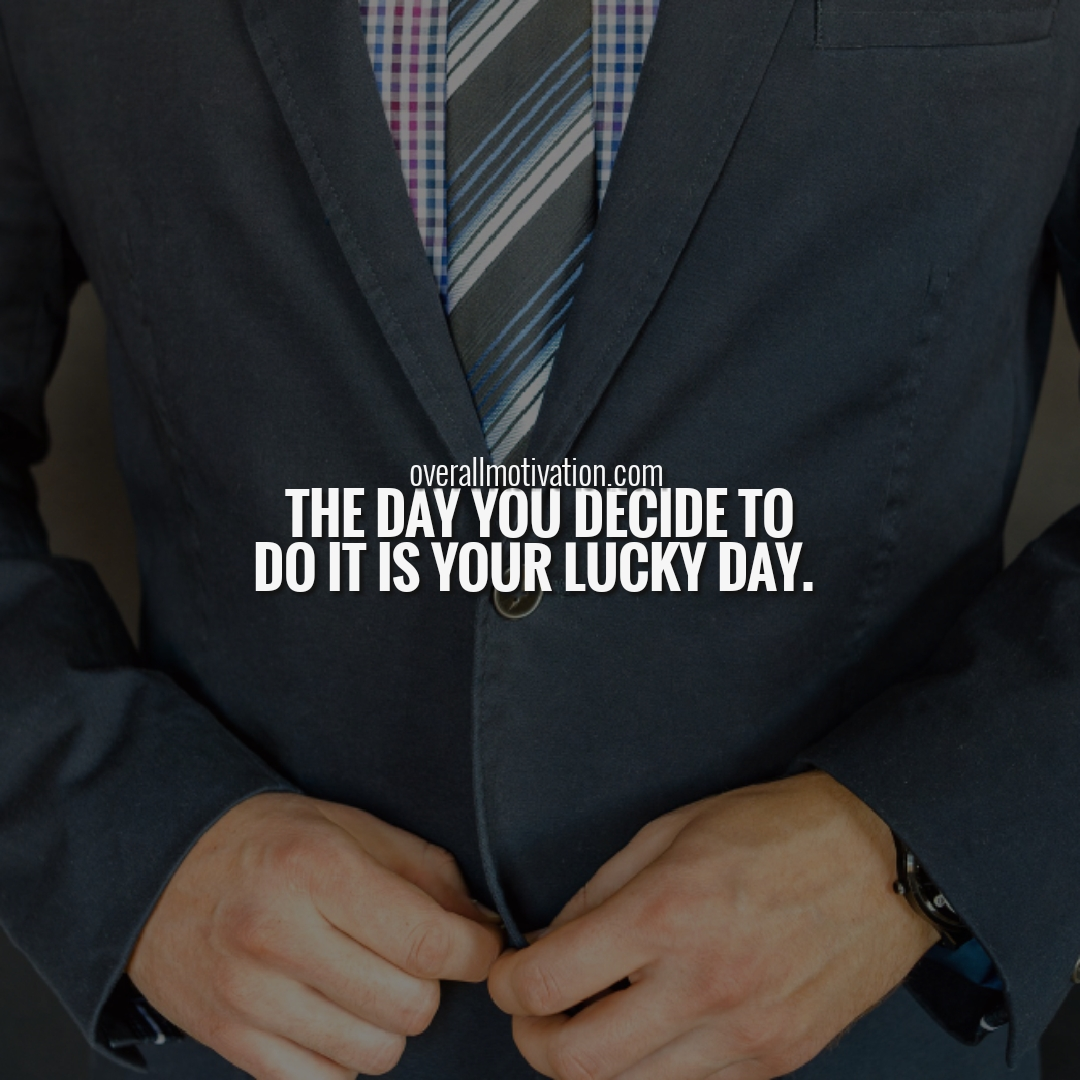 day you decide