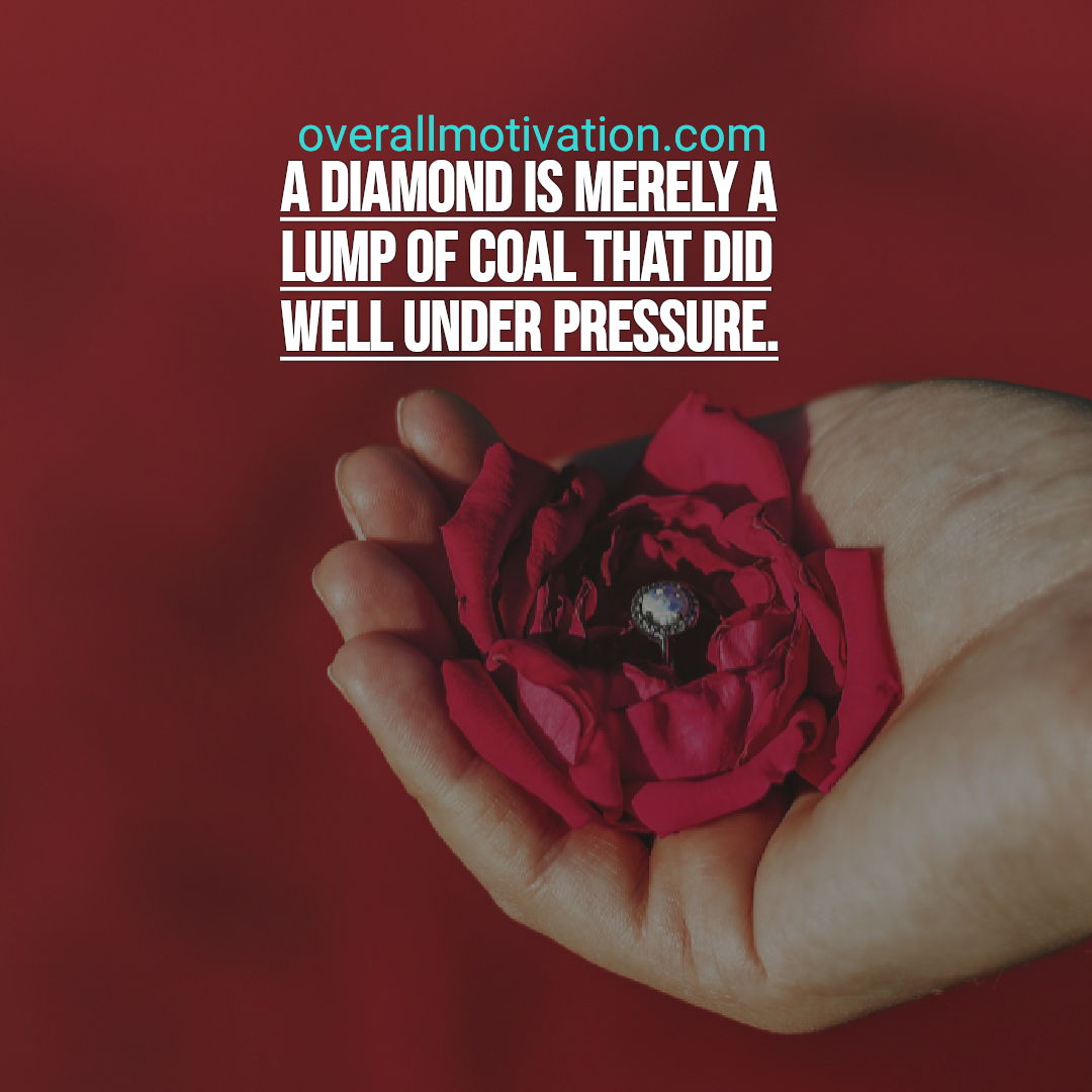funny inspirational quotes overallmotivation diamond is merely lump