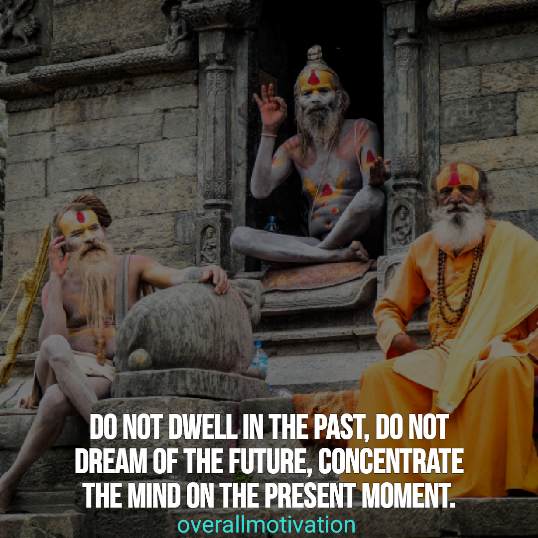 mindfulness quotes overallmotivation do not dwell in the past
