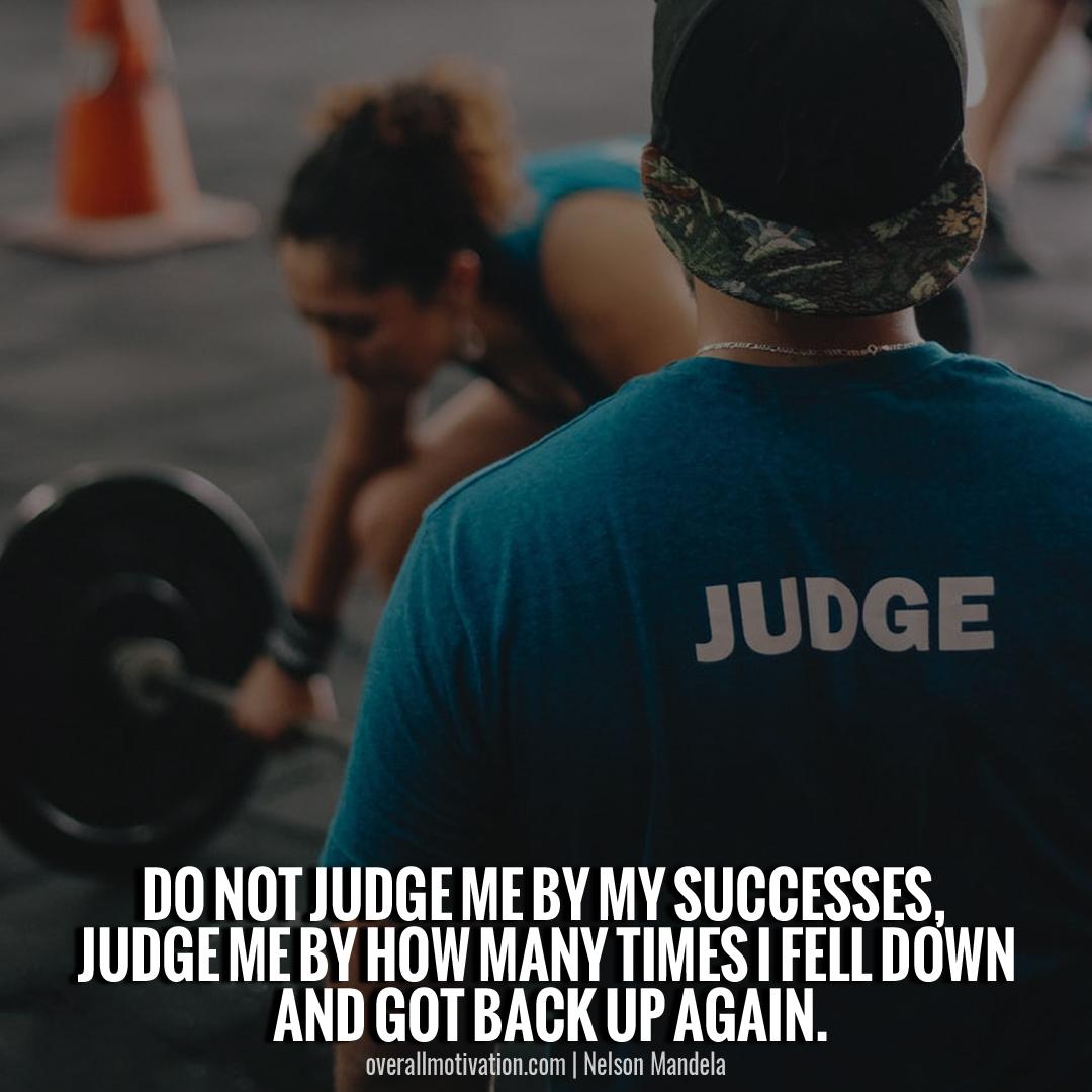 do not judge_nelson mandela quotes