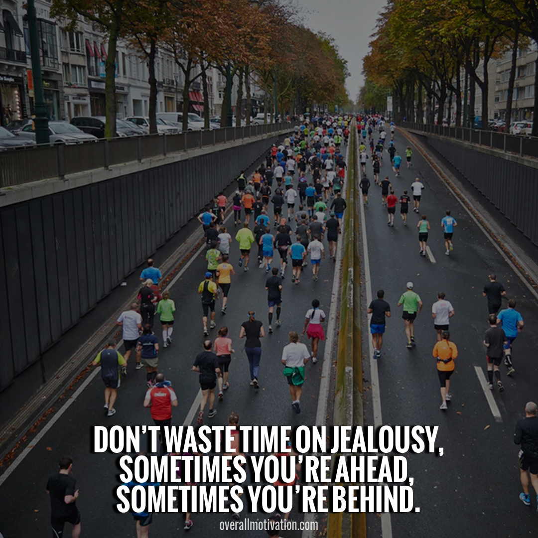 dont waste time on jealousy quotes