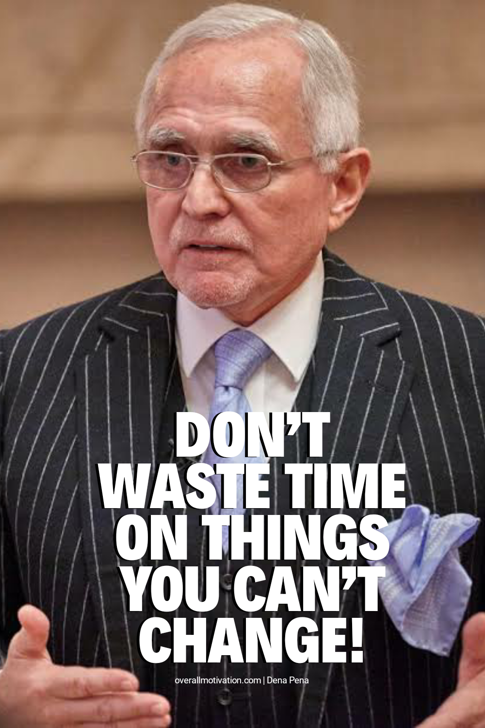 dont waste time_dan pena quotes
