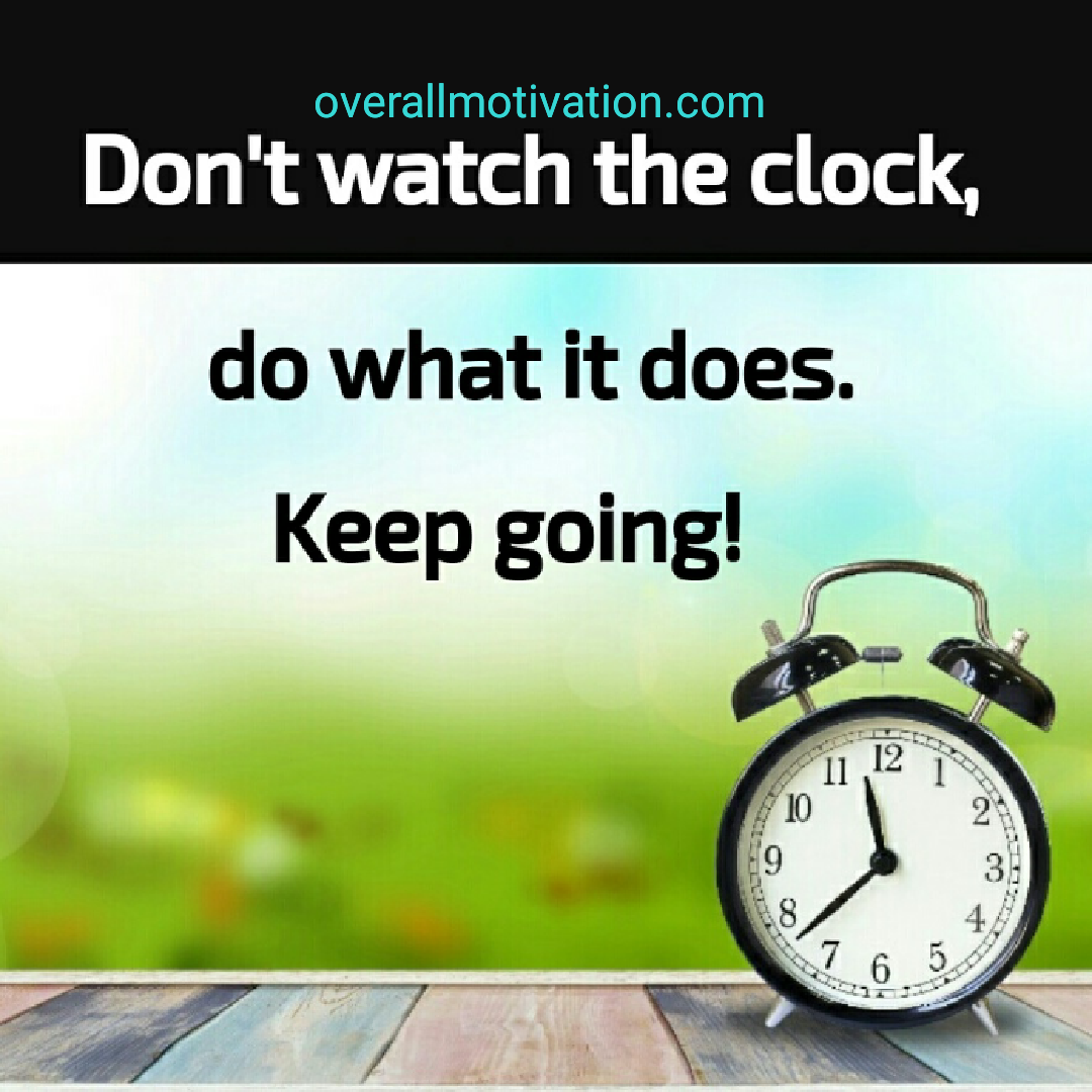 momentum quotes overallmotivation dont watch