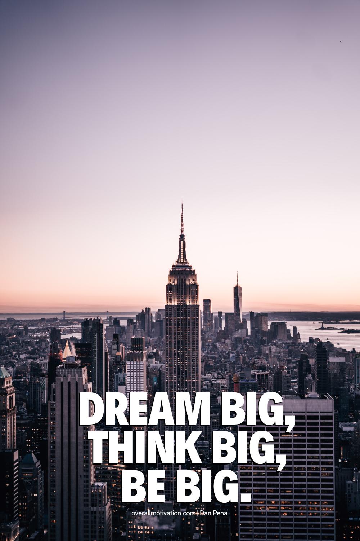 dream big_dan pena quotes