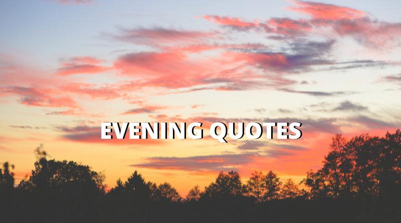 evening quotes featured