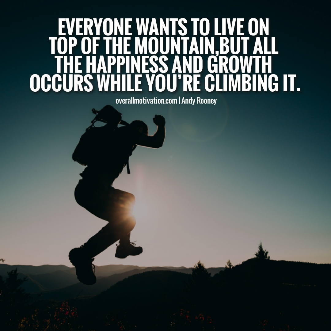 everyone wants to live on top - motivational Entrepreneur Quotes