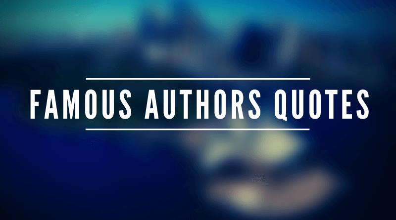 famous authors quotes_featured