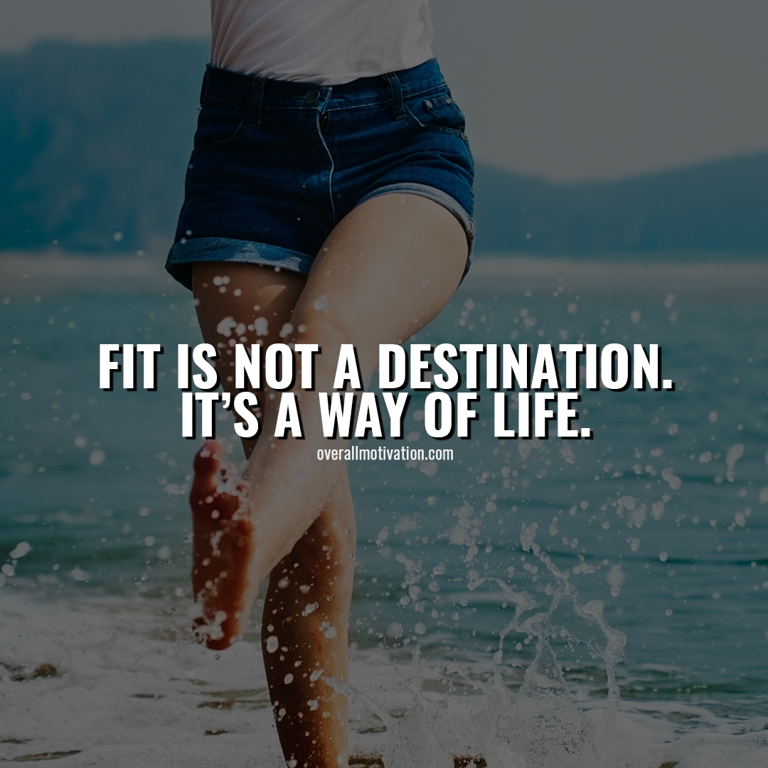 fit is not a destination Bodybuilding Motivational Quotes