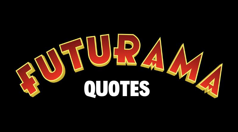 futurama quotes featured