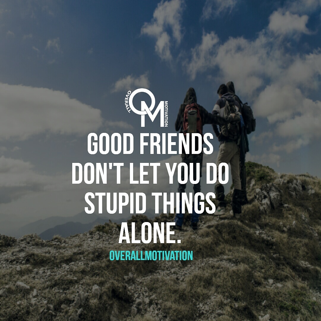 friendship quotes and sayings overallmotivation good friends