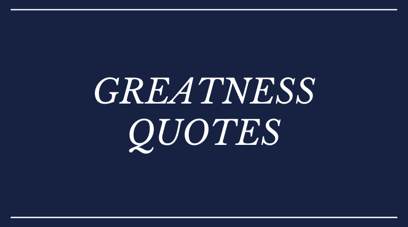 greatness quotes_featured