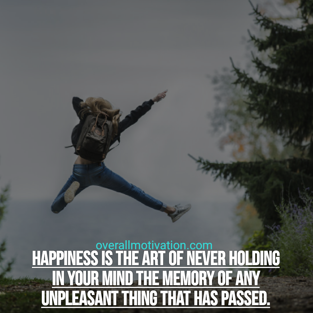 happiness quotes overallmotivation happiness is the art