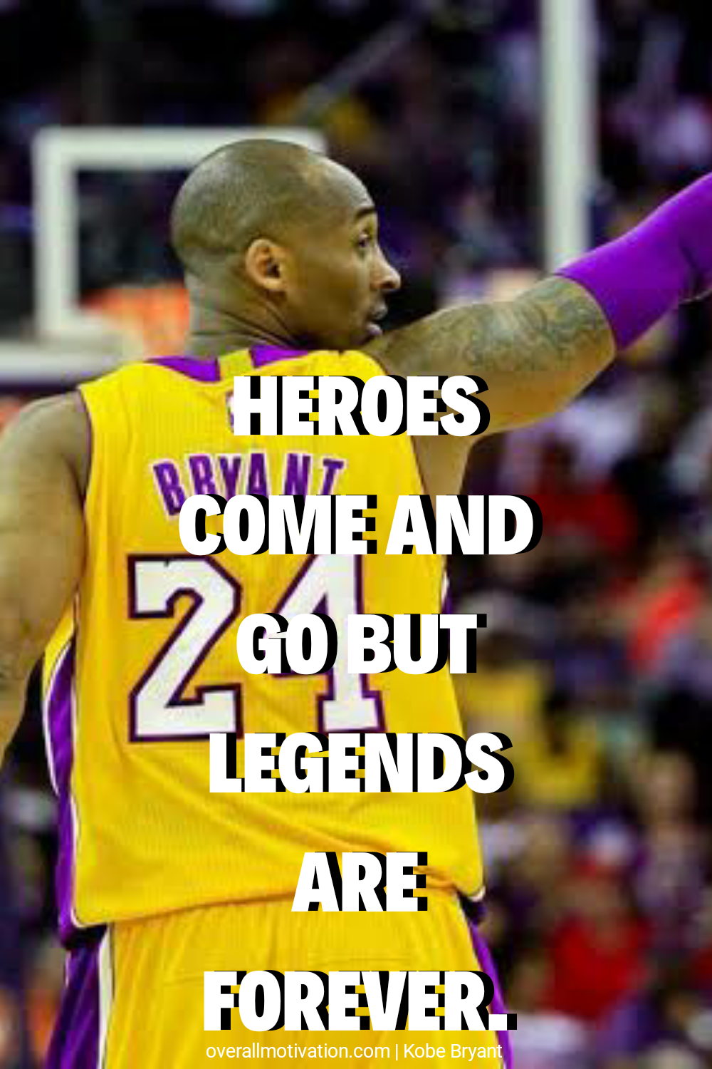 heros come_Kobe Bryant quotes